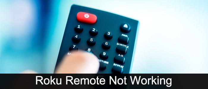 Roku remote not working